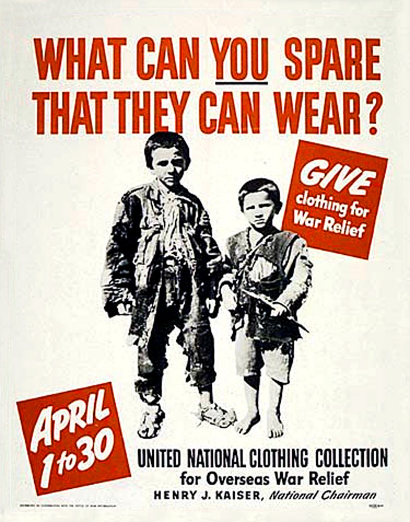 Clothing drive poster from Henry Kaiser-led overseas war relief effort with image two young boys with clothes in disrepair and the words 'What can you spare that they can wear?'