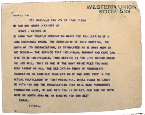 Telegram sent by Edgar Kaiser to Henry J. Kaiser for the dedication of the Oakland Permanente Hospital, August 21, 1942