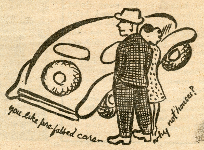 1945 Emmy Lou Packard illustration of a couple contemplating the question that 'You like pre-fabbed cars, why not houses?'