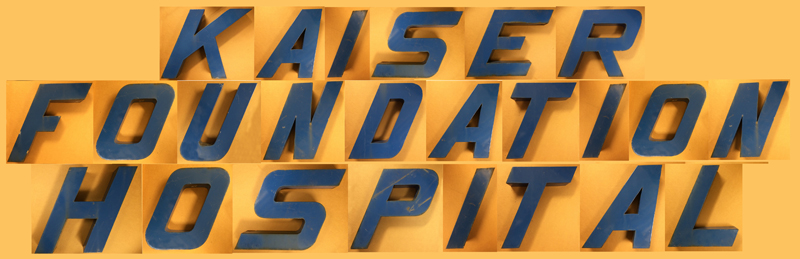 "Digitally assembled signage recreation from individual letter photos that reads ""Kaiser Foundation Hospital"""