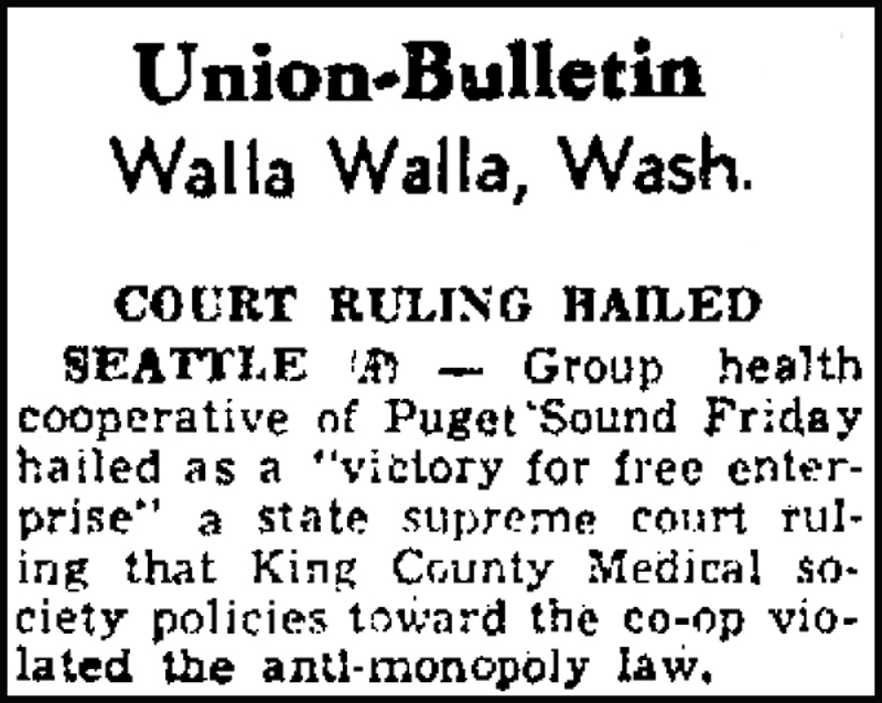 Group Health Cooperative wins ruling against local medical establishment, 11/16/1951.