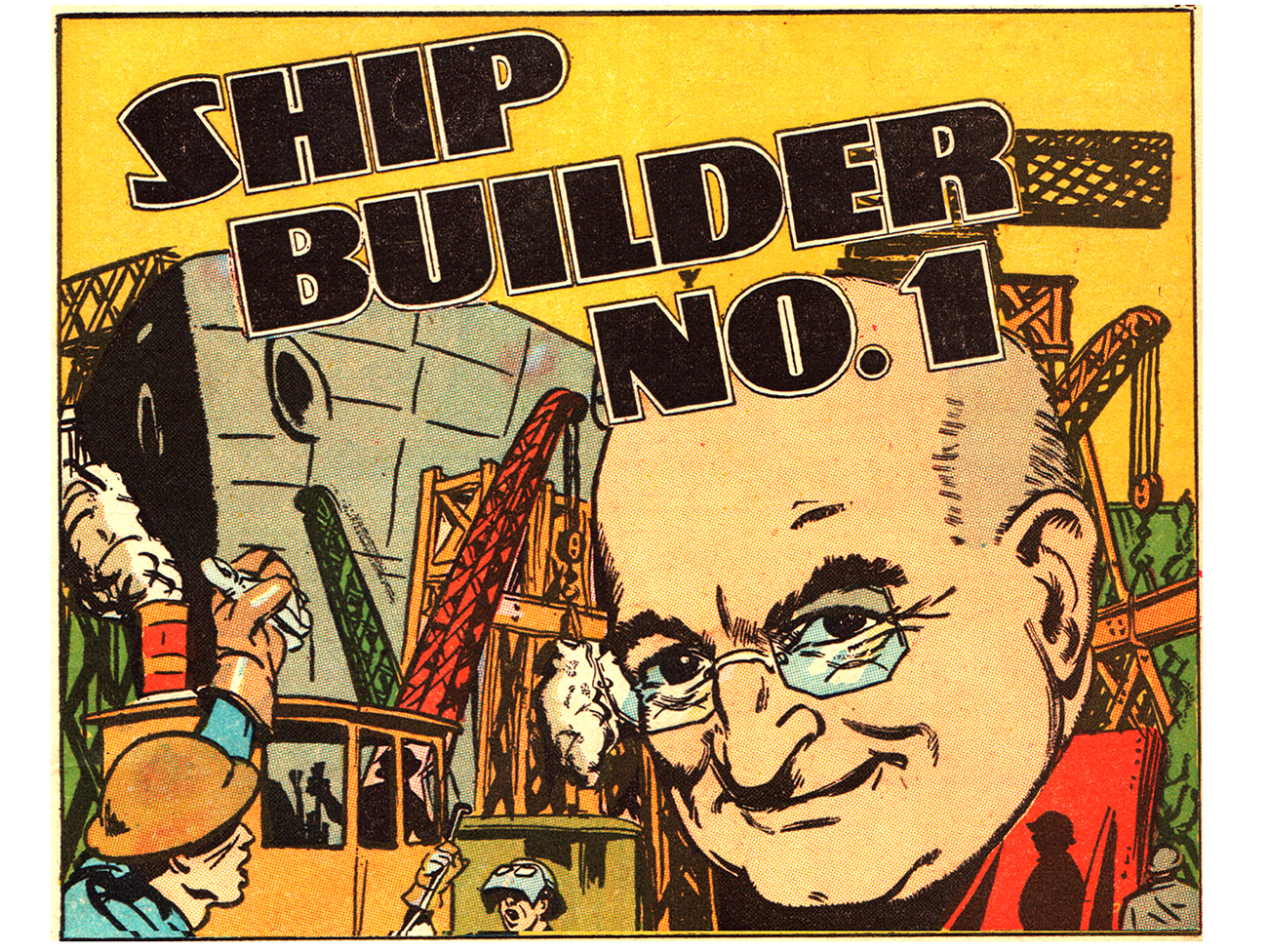 Comic book panel featuring Henry J. Kaiser as 'Shipbuilder No. 1' in a 1943 Real Heroes comic book.