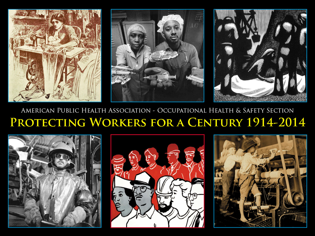 """Protecting workers for a century 1914-2014"""