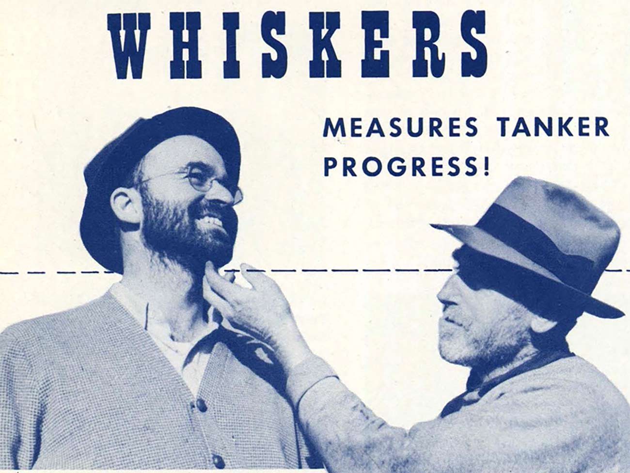 2 men with beards and text that reads Whiskers Measure Tanker Progress