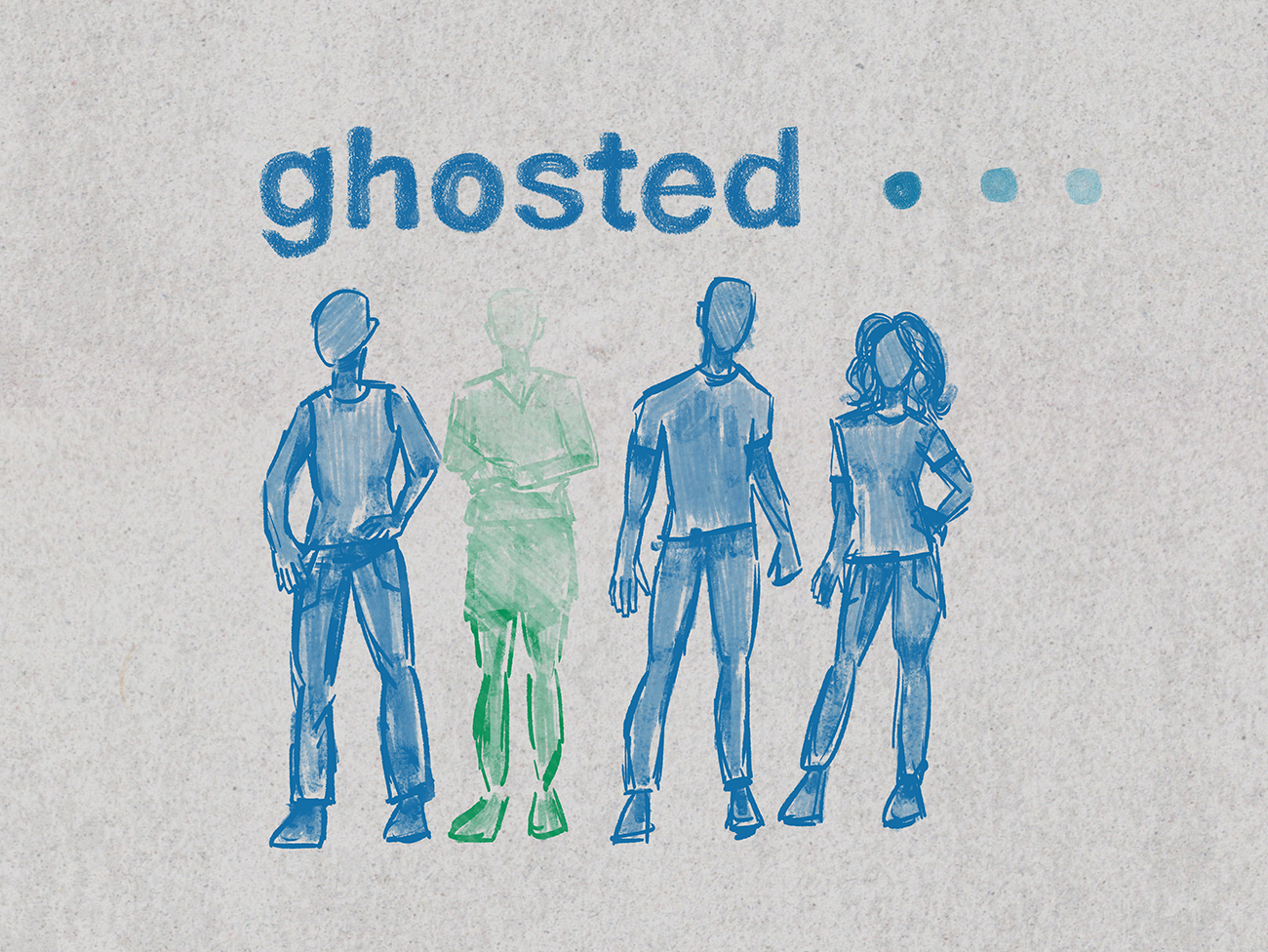 "sketch drawing of 4 individuals, one of which is fading away. headlined by the word ""ghosted..."""
