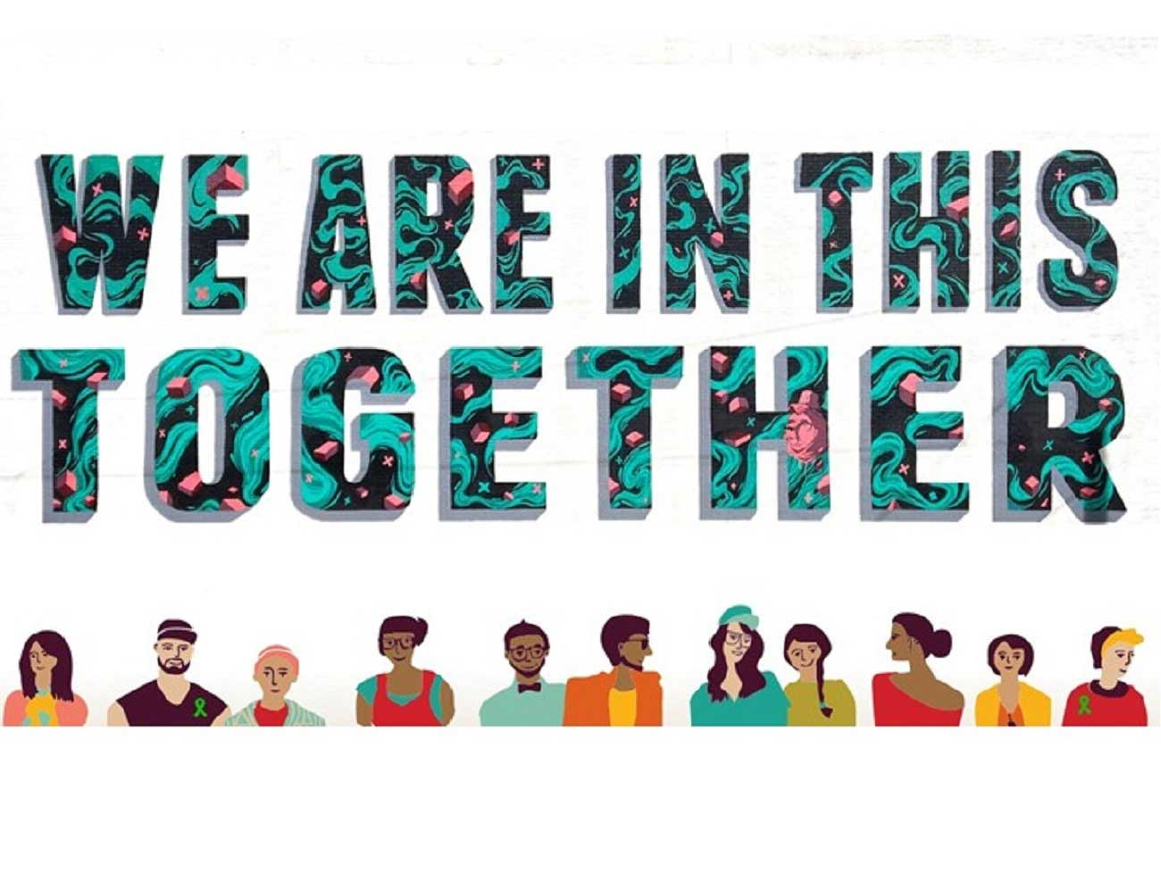 Banner that reads: We are in this together