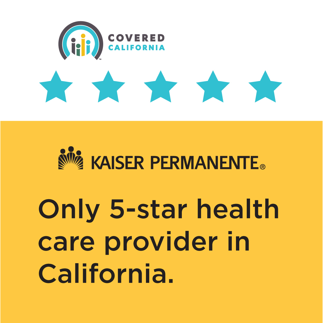 Covered California and Kaiser Permanente logs with text: Only 5-star health care provider in California.